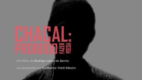 """Banner do Filme """"Chacal: Proibido Fazer Poesia"""""""